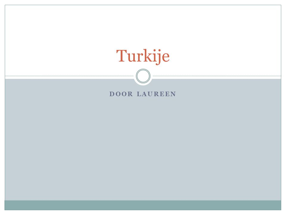 DOOR LAUREEN Turkije