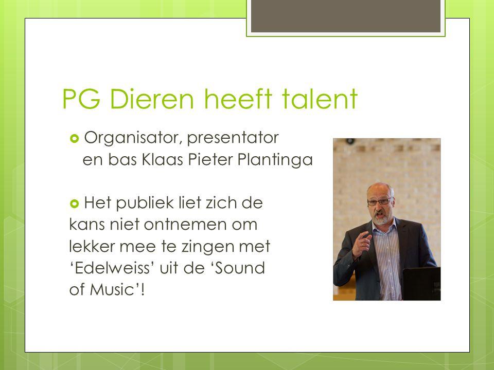 PG Dieren heeft talent  Organisator, presentator en bas Klaas Pieter Plantinga  Het publiek liet zich de kans niet ontnemen om lekker mee te zingen met 'Edelweiss' uit de 'Sound of Music'!