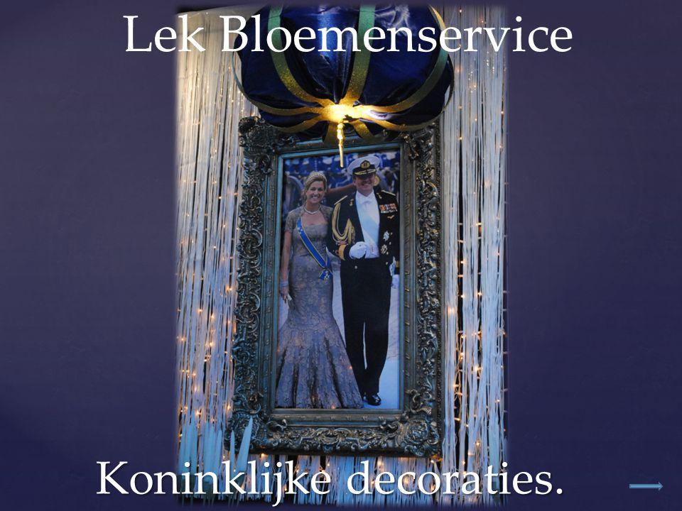 Koninklijke decoraties. Lek Bloemenservice