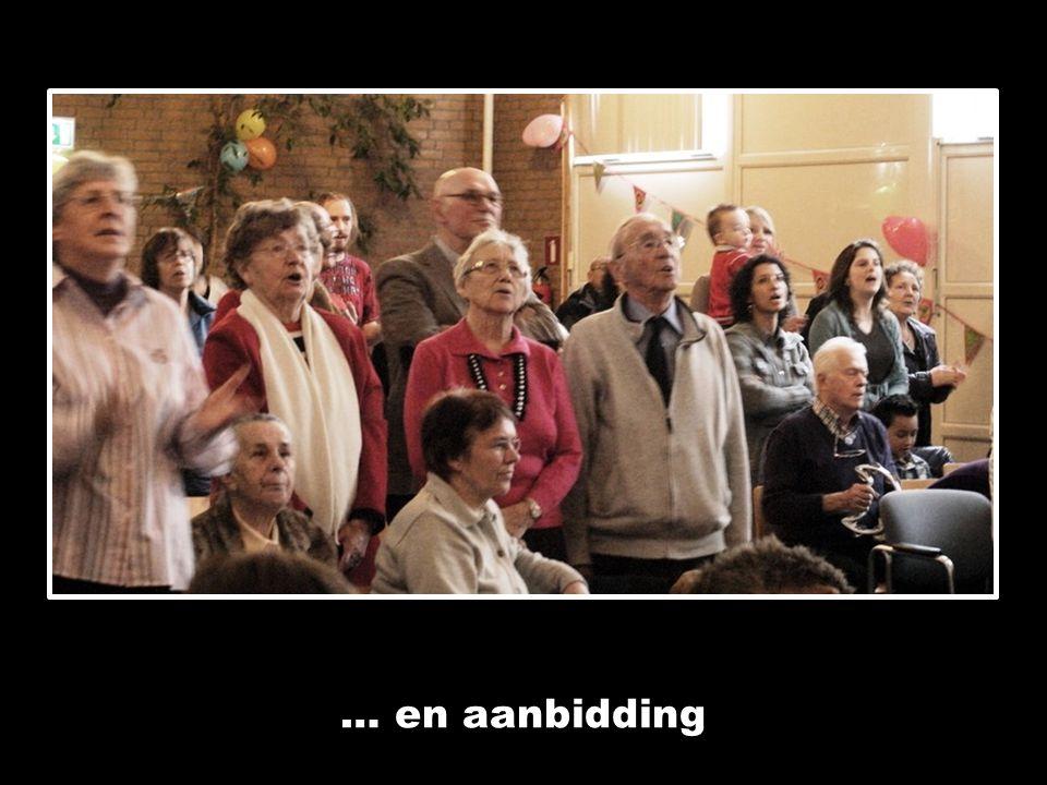 … en aanbidding
