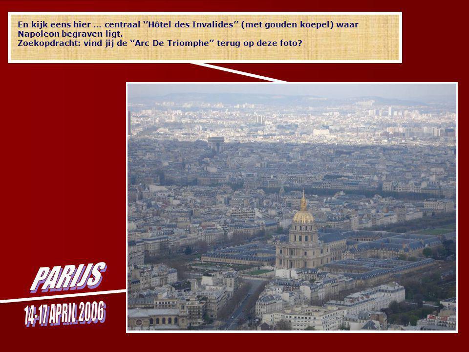 en van op dat dak lijkt het wel of je kijkt naar Parijs in miniatuur.