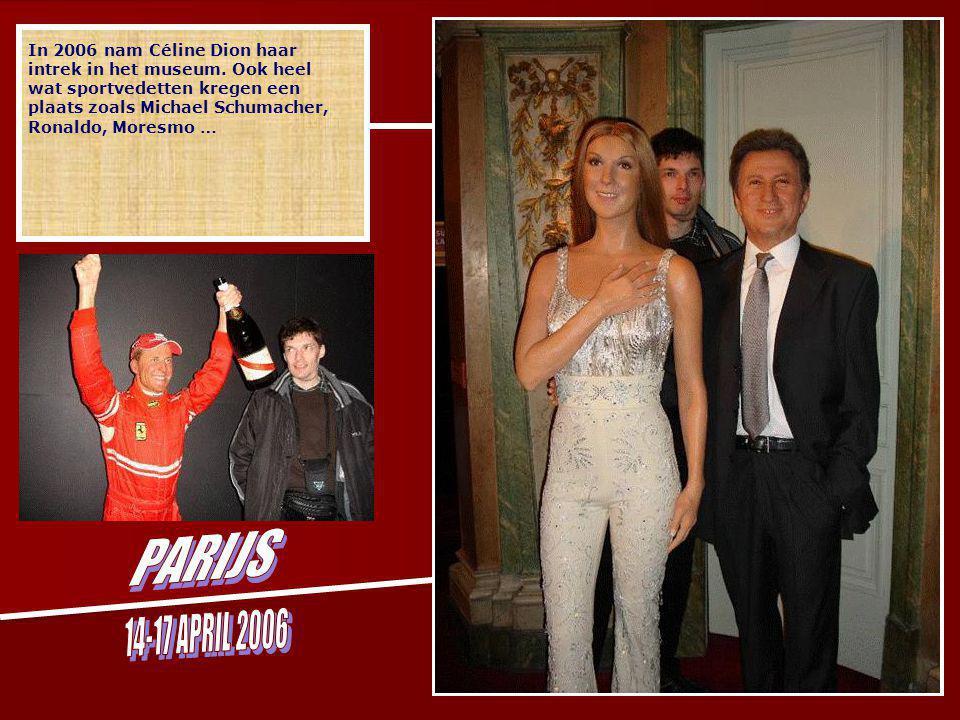 In 2006 nam Céline Dion haar intrek in het museum.