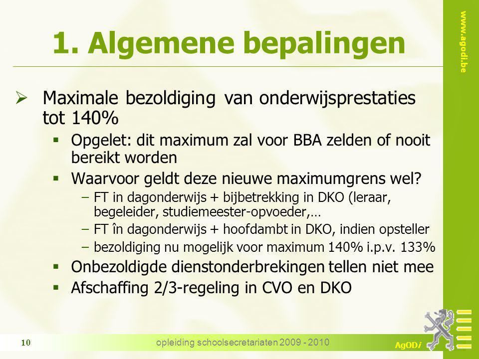 www.agodi.be AgODi opleiding schoolsecretariaten 2009 - 2010 10 1.