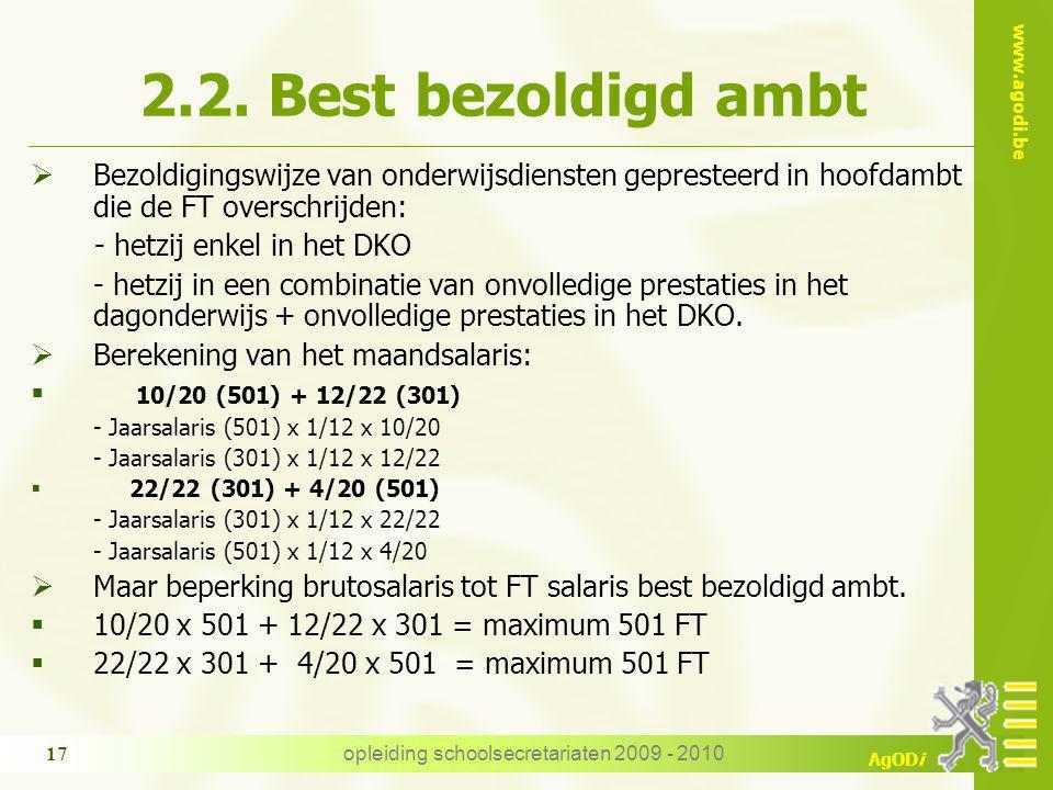 www.agodi.be AgODi opleiding schoolsecretariaten 2009 - 2010 17 2.2.