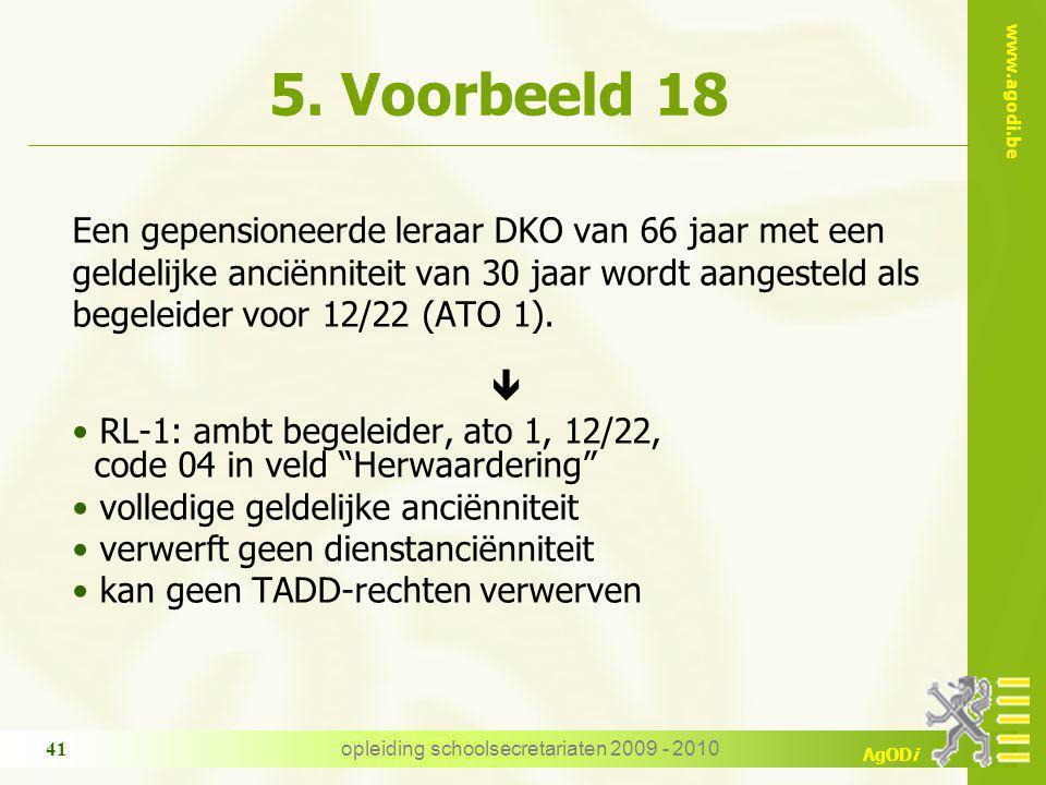 www.agodi.be AgODi opleiding schoolsecretariaten 2009 - 2010 41 5.