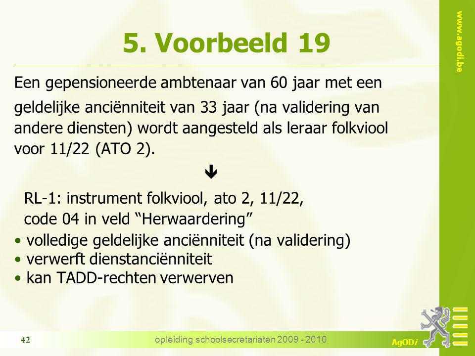 www.agodi.be AgODi opleiding schoolsecretariaten 2009 - 2010 42 5.