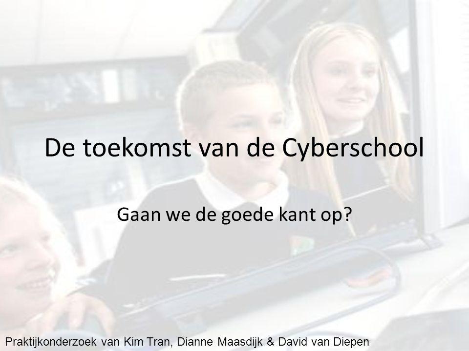 De toekomst van de Cyberschool Gaan we de goede kant op.