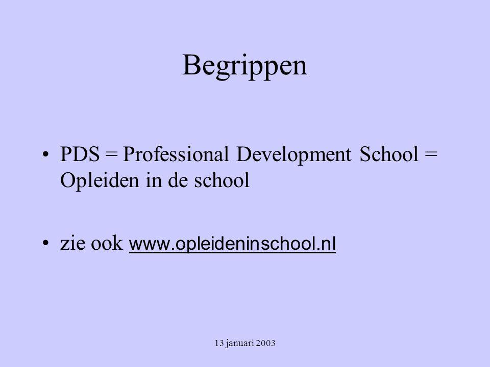13 januari 2003 Opleiden in de school / PDS gefaseerd
