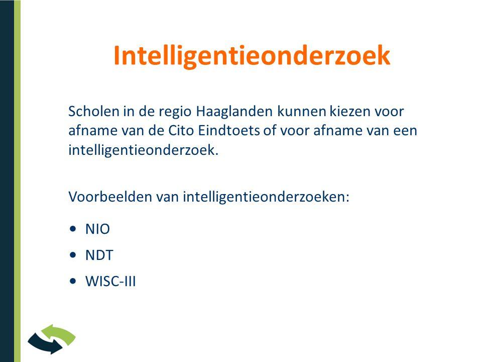Intelligentieonderzoek Scholen in de regio Haaglanden kunnen kiezen voor afname van de Cito Eindtoets of voor afname van een intelligentieonderzoek.