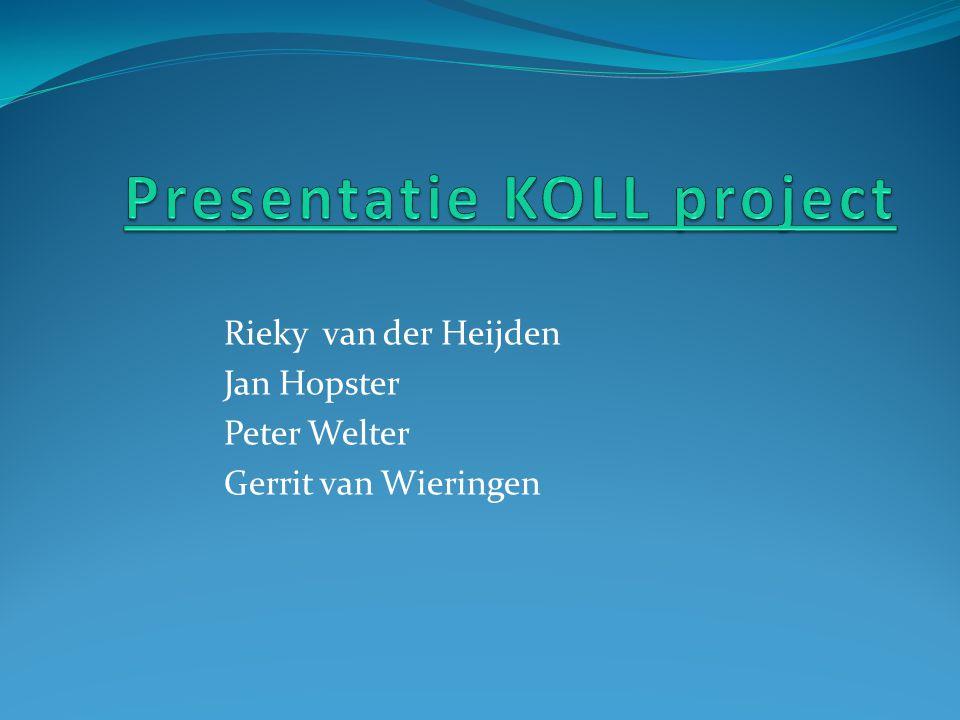 Rieky van der Heijden Jan Hopster Peter Welter Gerrit van Wieringen