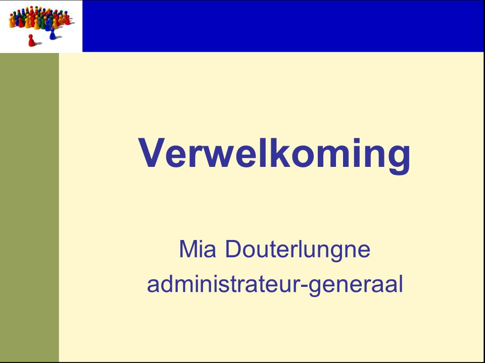 Verwelkoming Mia Douterlungne administrateur-generaal