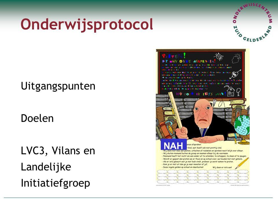 Onderwijsprotocol Uitgangspunten Doelen LVC3, Vilans en Landelijke Initiatiefgroep NAH