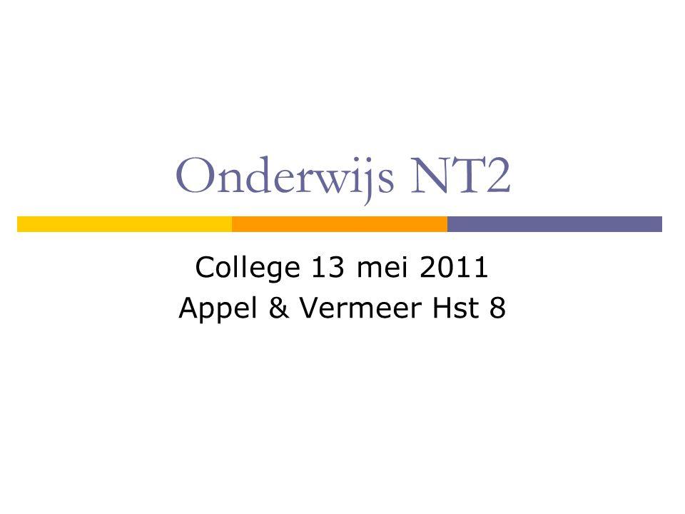 Onderwijs NT2 College 13 mei 2011 Appel & Vermeer Hst 8
