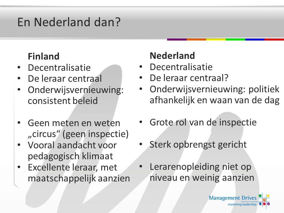 En Nederland dan.Nederland Decentralisatie De leraar centraal.