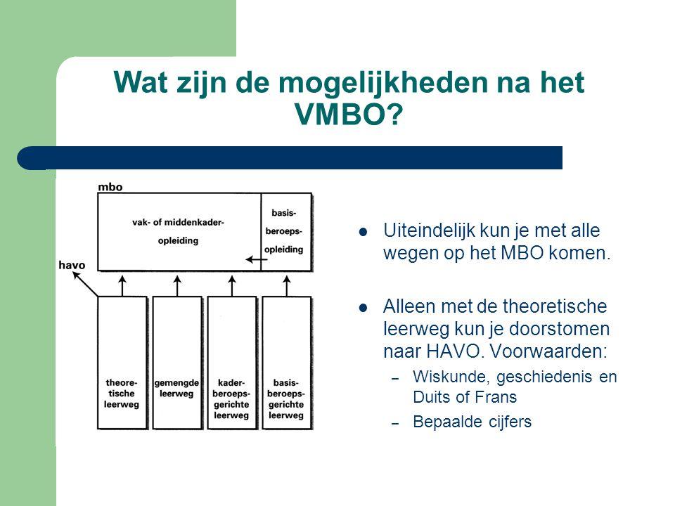 Wat zijn de mogelijkheden na het VMBO? Uiteindelijk kun je met alle wegen op het MBO komen. Alleen met de theoretische leerweg kun je doorstomen naar