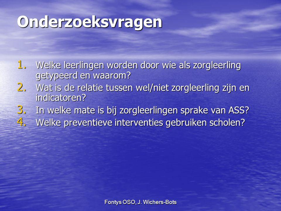 Fontys OSO, J.Wichers-Bots Onderzoeksvragen 1.