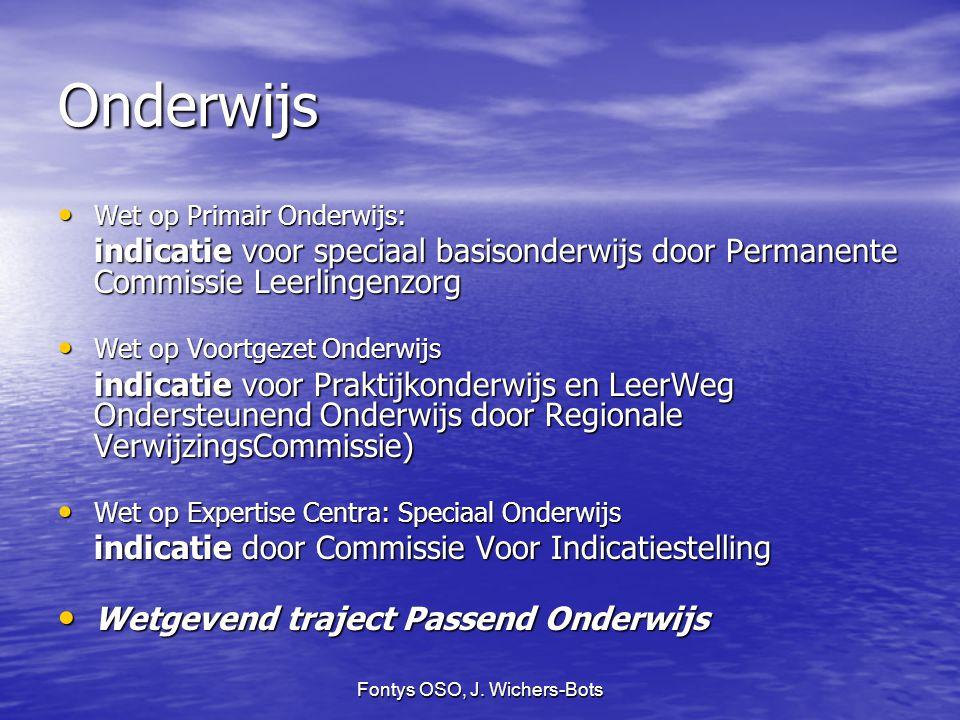 Fontys OSO, J. Wichers-Bots Onderwijs Wet op Primair Onderwijs: Wet op Primair Onderwijs: indicatie voor speciaal basisonderwijs door Permanente Commi