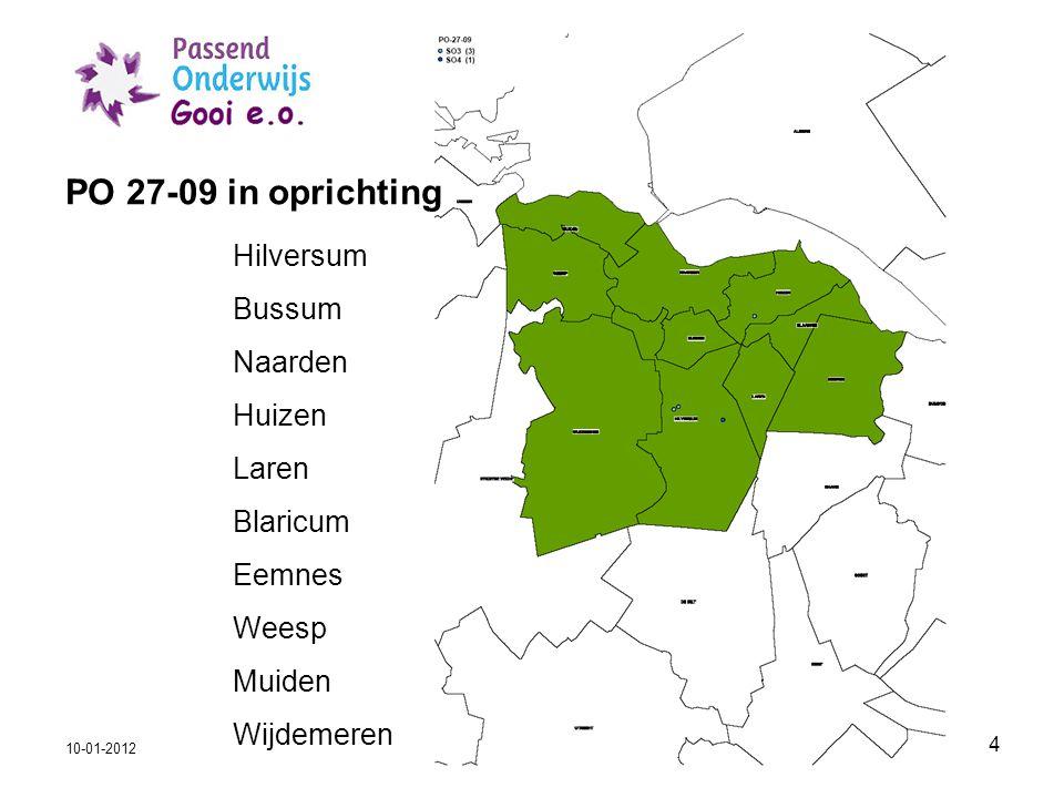 4 PO 27-09 in oprichting 10-01-2012 Hilversum Bussum Naarden Huizen Laren Blaricum Eemnes Weesp Muiden Wijdemeren