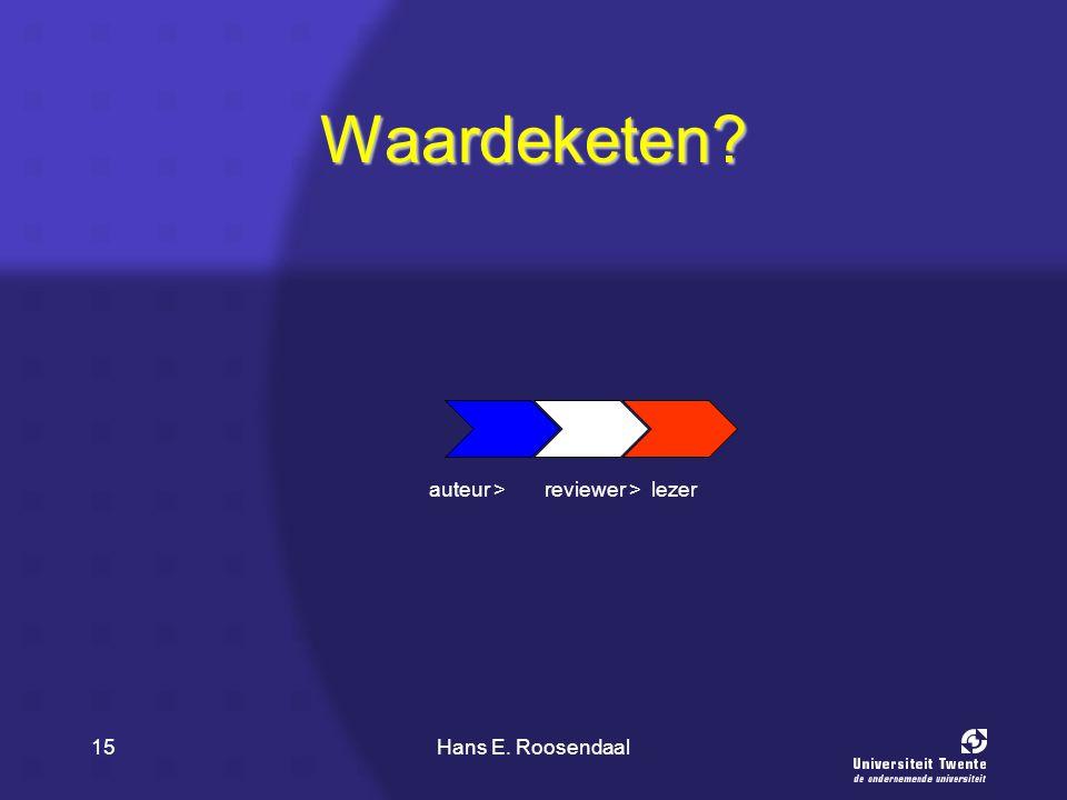 Hans E. Roosendaal15 Waardeketen? lezerreviewer >auteur >