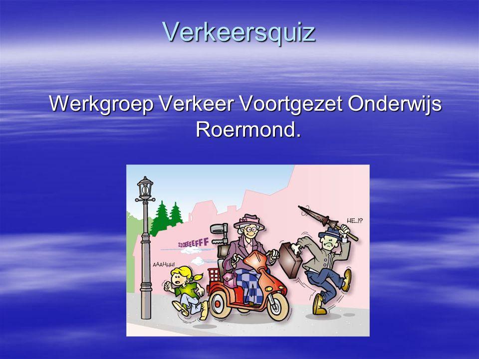WeVeVo Roermond -Roermondse scholen v.o. -6 bijeenkomsten -Jaarprogramma vaststellen: -Fiets en verlichting -Verkeersquiz -Traffic Informer -Verkeer-d