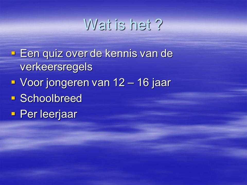Verkeersquiz Werkgroep Verkeer Voortgezet Onderwijs Roermond. Werkgroep Verkeer Voortgezet Onderwijs Roermond.