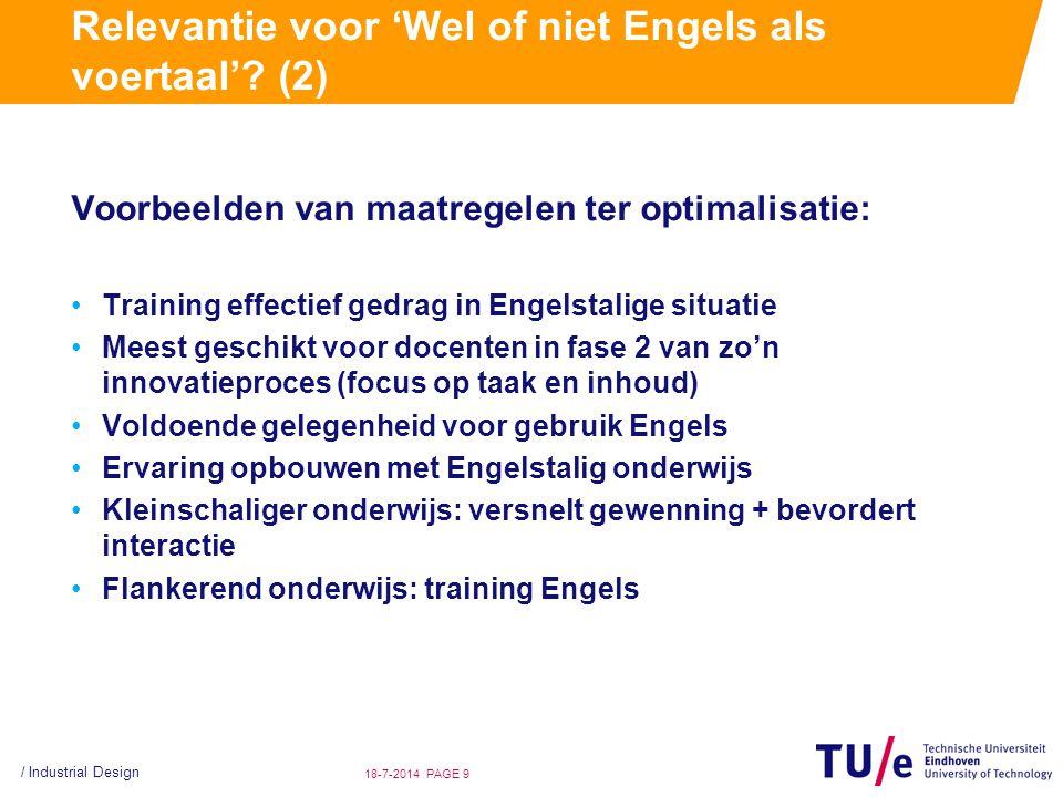 / Industrial Design PAGE 918-7-2014 Relevantie voor 'Wel of niet Engels als voertaal'? (2) Voorbeelden van maatregelen ter optimalisatie: Training eff
