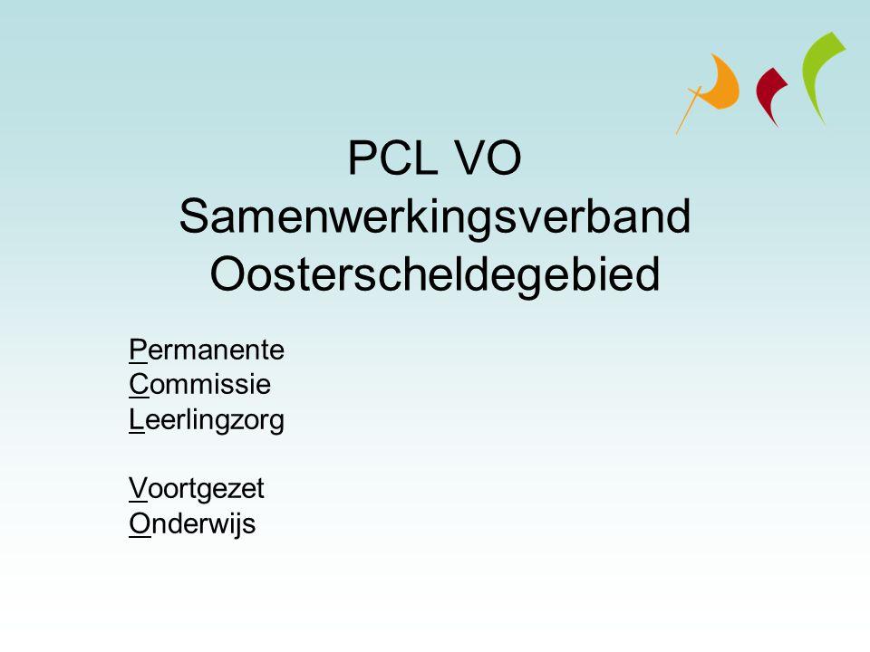 PCL VO Samenwerkingsverband Oosterscheldegebied Permanente Commissie Leerlingzorg Voortgezet Onderwijs