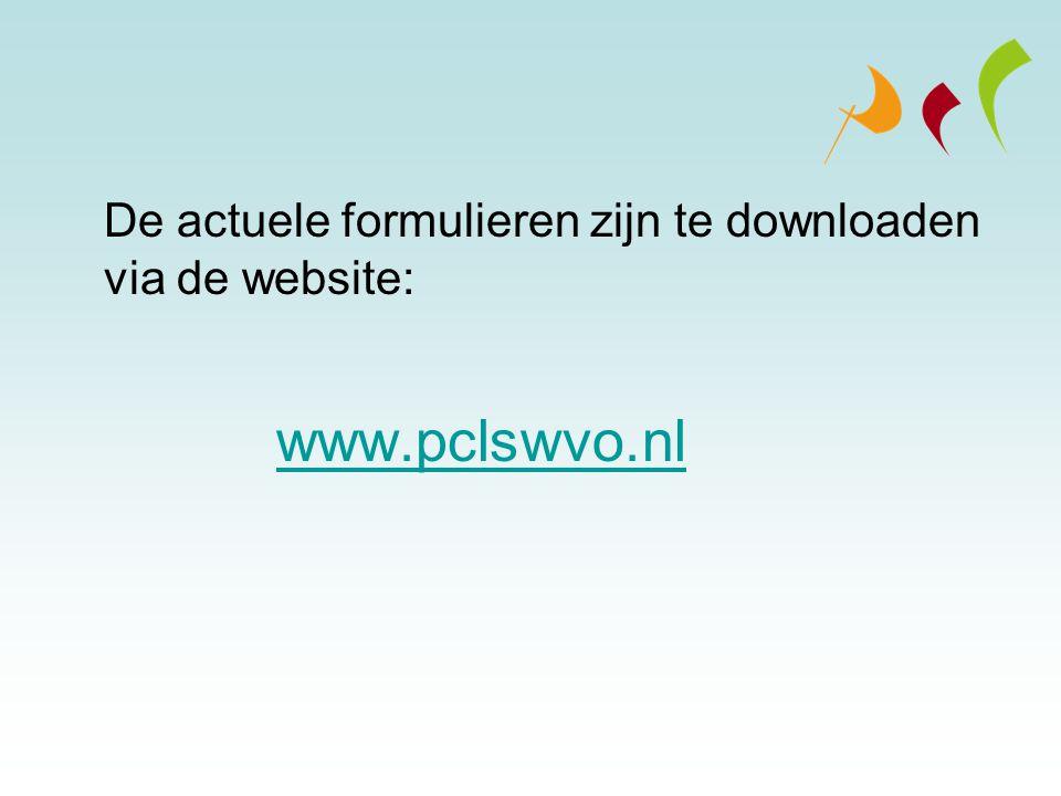 De actuele formulieren zijn te downloaden via de website: www.pclswvo.nl