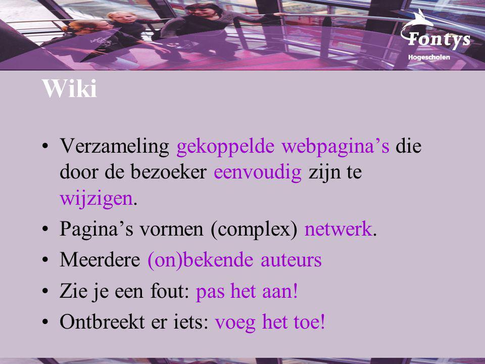 Wiki Demo… –http://www.edublogs.nl/wiki –http://www.wikipedia.org/ Zie ook: –http://home.planet.nl/~fzelders/wikiblog/