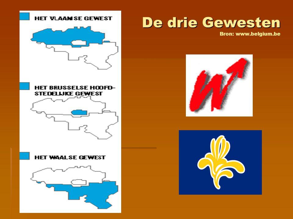 De drie Gewesten De drie Gewesten Bron: www.belgium.be