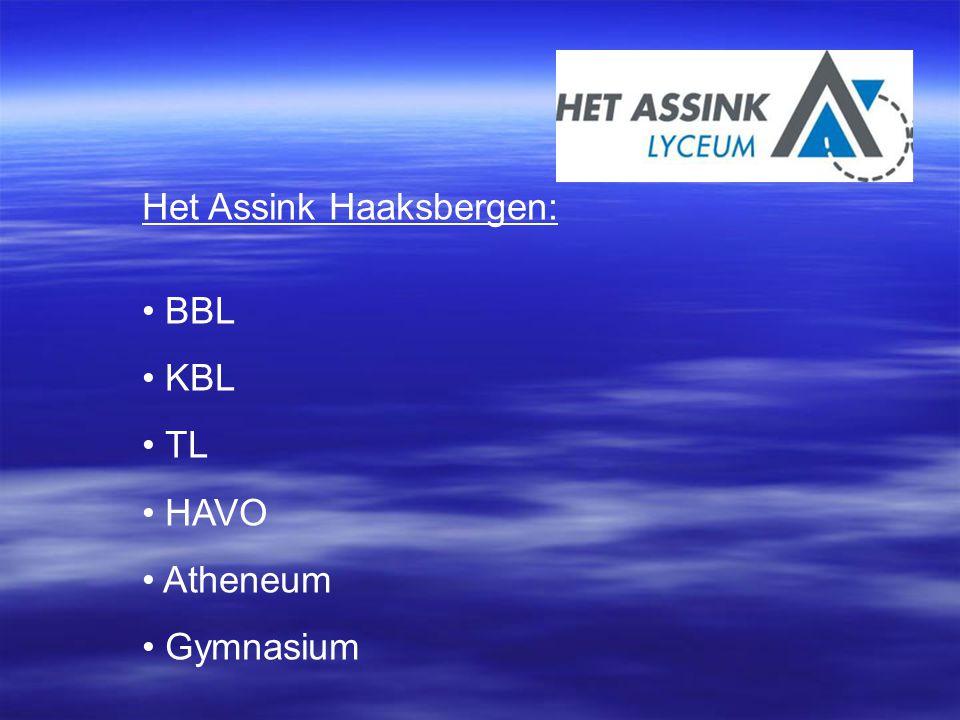Het Assink Haaksbergen: BBL KBL TL HAVO Atheneum Gymnasium