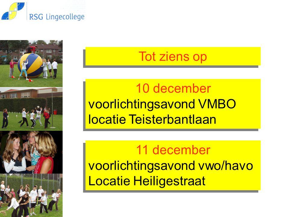 10 december voorlichtingsavond VMBO locatie Teisterbantlaan 10 december voorlichtingsavond VMBO locatie Teisterbantlaan Tot ziens op 11 december voorl