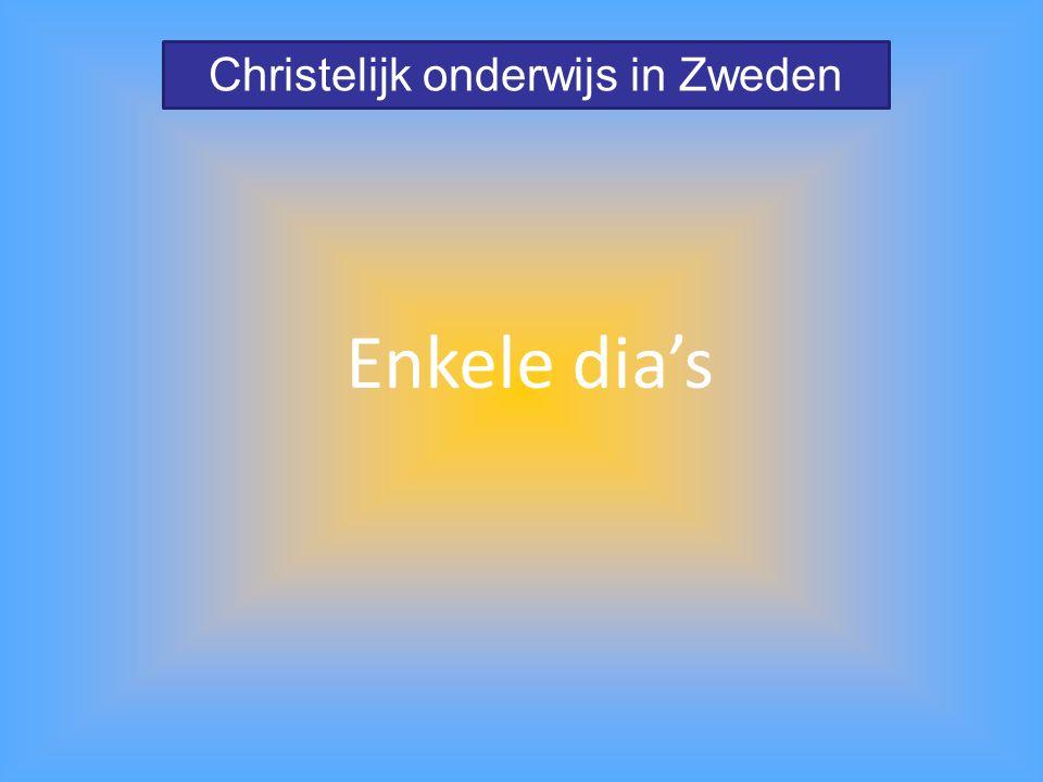 Christelijk onderwijs in Zweden Enkele dia's