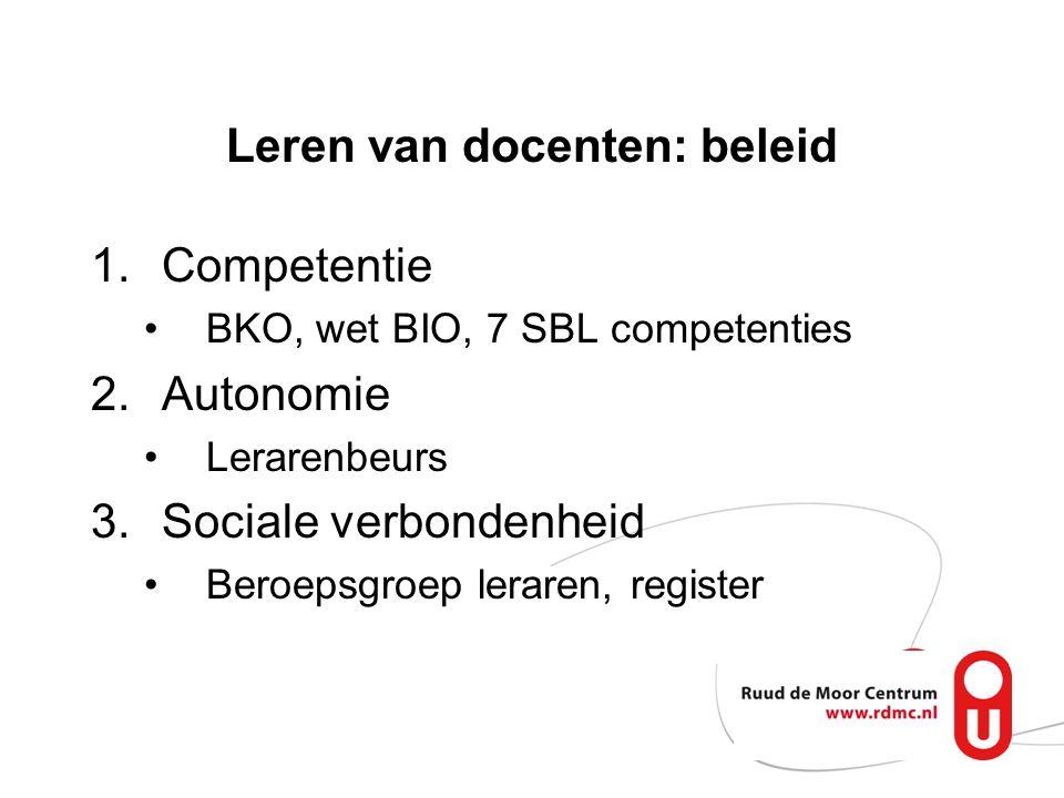 1.Competentie …. 2.Autonomie …. 3.Sociale verbondenheid ….. (Motiveren) leren van docenten