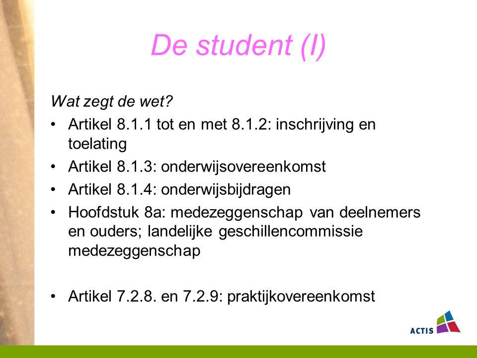 De student (I) Wat zegt de wet.