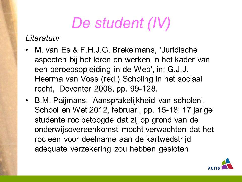 De student (IV) Literatuur M.van Es & F.H.J.G.
