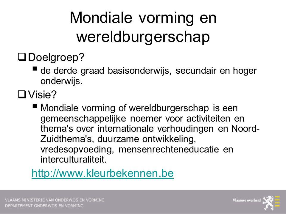 Mondiale vorming en wereldburgerschap  Doelgroep.
