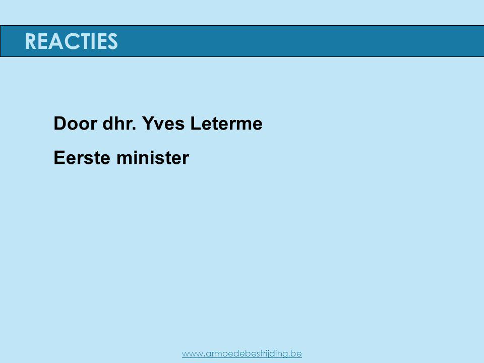 Door dhr. Yves Leterme Eerste minister REACTIES www.armoedebestrijding.be