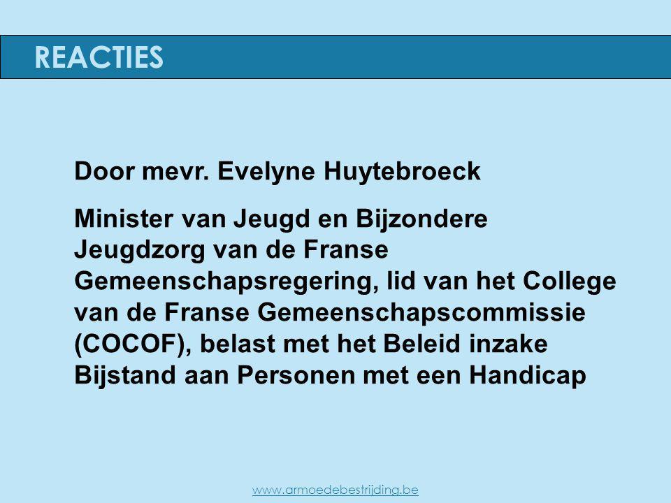 Door mevr. Evelyne Huytebroeck Minister van Jeugd en Bijzondere Jeugdzorg van de Franse Gemeenschapsregering, lid van het College van de Franse Gemeen