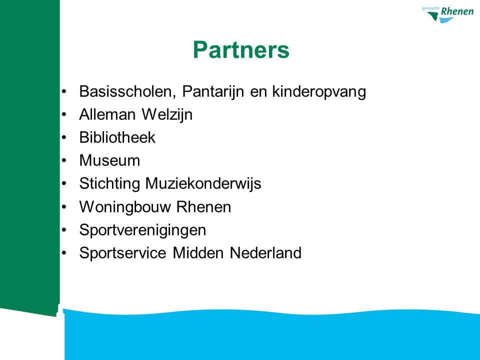 Partners Basisscholen, Pantarijn en kinderopvang Alleman Welzijn Bibliotheek Museum Stichting Muziekonderwijs Woningbouw Rhenen Sportverenigingen Spor