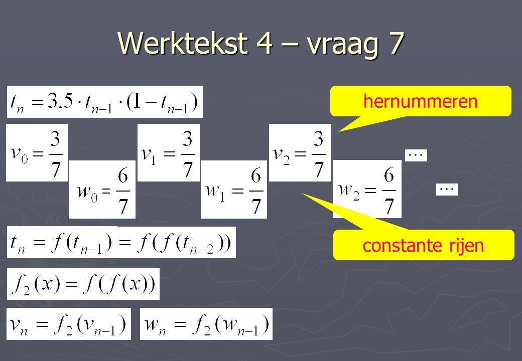 Werktekst 4 – vraag 7 hernummeren constante rijen