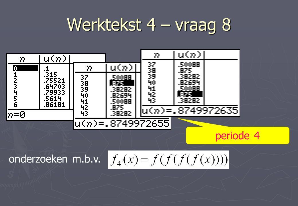 Werktekst 4 – vraag 8 periode 4 onderzoeken m.b.v.