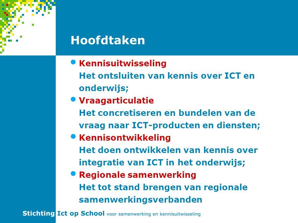 Hoofdtaken Kennisuitwisseling Het ontsluiten van kennis over ICT en onderwijs; Vraagarticulatie Het concretiseren en bundelen van de vraag naar ICT-producten en diensten; Kennisontwikkeling Het doen ontwikkelen van kennis over integratie van ICT in het onderwijs; Regionale samenwerking Het tot stand brengen van regionale samenwerkingsverbanden