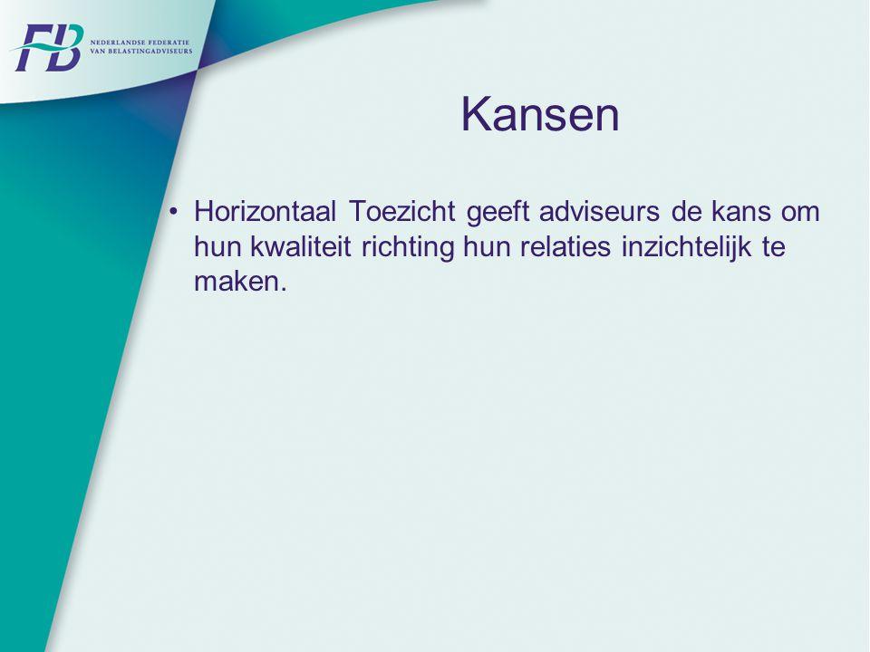 Kansen Horizontaal Toezicht geeft adviseurs de kans om hun kwaliteit richting hun relaties inzichtelijk te maken.