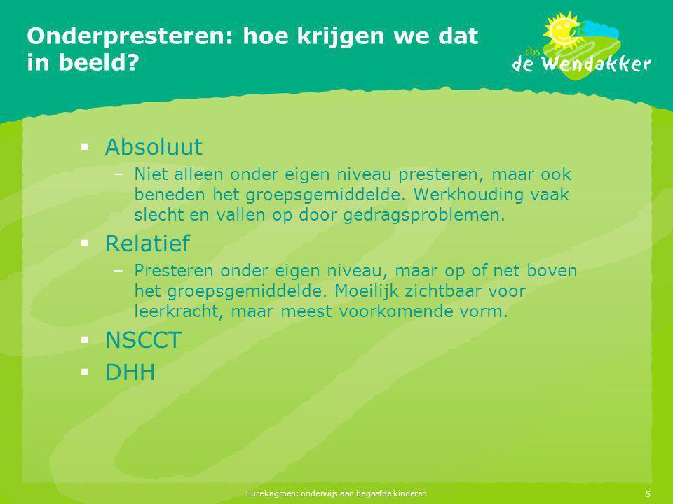 Eurekagroep: onderwijs aan begaafde kinderen6 Groep 4, 5, 6  Aanbod afstemmen op bovenbouw en voortgezet onderwijs  Lessenserie voor drie jaar ontwikkelen  Dinsdagmiddag: groep 4-5 bij Saskia Hurink  Donderdagmiddag: groep 5-6 bij Els Riesebosch  Moeilijk moet!