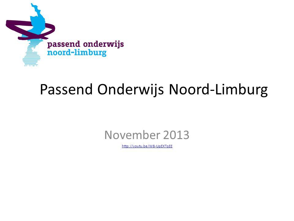 Passend Onderwijs Noord-Limburg November 2013 http://youtu.be/W8-UpEXTqEE
