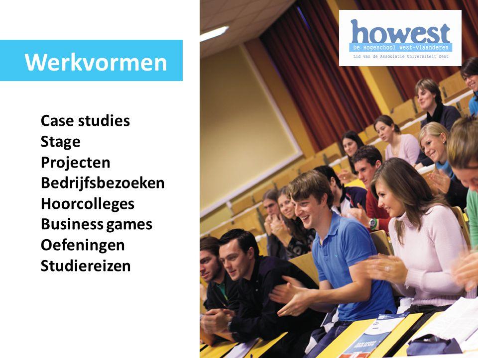Case studies Stage Projecten Bedrijfsbezoeken Hoorcolleges Business games Oefeningen Studiereizen Werkvormen
