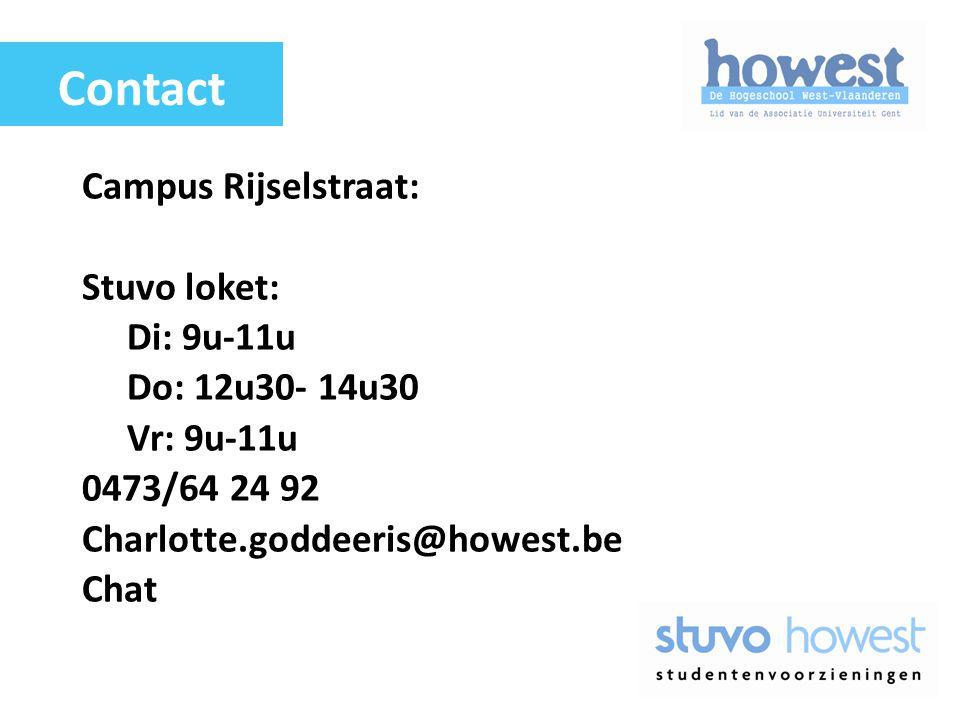 Campus Rijselstraat: Stuvo loket: Di: 9u-11u Do: 12u30- 14u30 Vr: 9u-11u 0473/64 24 92 Charlotte.goddeeris@howest.be Chat Contact