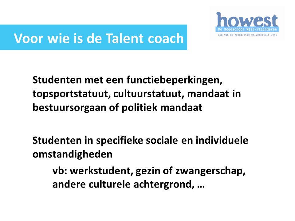 Studenten met een functiebeperkingen, topsportstatuut, cultuurstatuut, mandaat in bestuursorgaan of politiek mandaat Studenten in specifieke sociale e