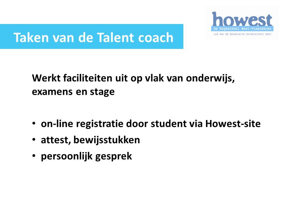 Werkt faciliteiten uit op vlak van onderwijs, examens en stage on-line registratie door student via Howest-site attest, bewijsstukken persoonlijk gesp